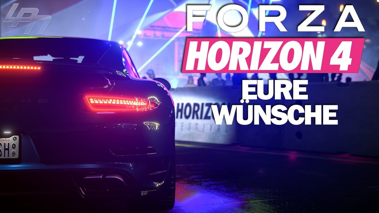 eure w nsche forza horizon 4 youtube. Black Bedroom Furniture Sets. Home Design Ideas