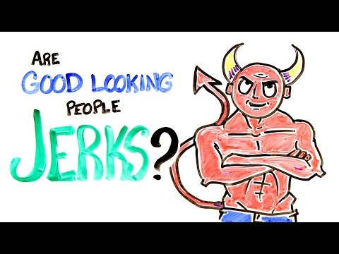Video image: Are Good Looking People Jerks?