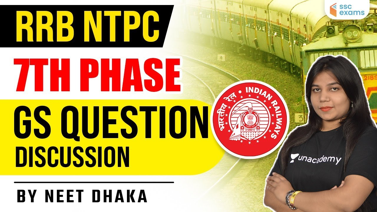RRB NTPC | 7th Phase | GS Question Discussion by Neetu Dhaka