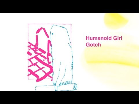 Gotch(後藤正文)『Humanoid Girl / 機械仕掛けのあの娘』 Music Video