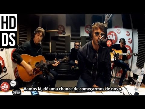 Beady Eye - Start Anew [HD] - Legendado • [BR | Live Oüi FM]