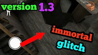 granny new glitch immortal Work 100% version 1.3(android/ios)