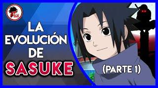 Naruto: Historia y Evolución de SASUKE UCHIHA (Parte 1)