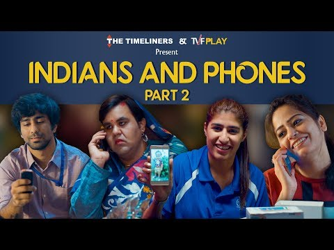 Indians And Phones Part 2 | The Timeliners