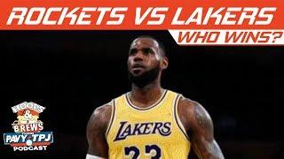 Who Wins, LA Lakers vs Houston Rockets | Hoops N Brews