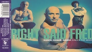 Right Said Fred - Dance, Dance, Dance [Under The Moon]