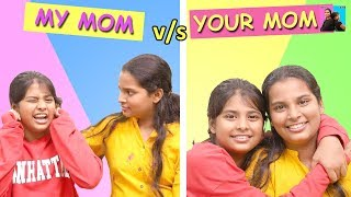 Your Mom vs My Mom l Funny Stories In Hindi l Stories l Ayu And Anu Twin Sisters