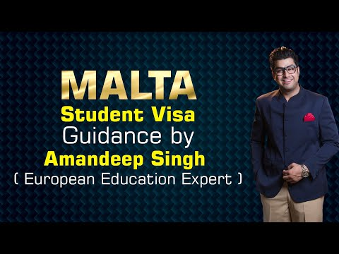 Malta Student  Visa Guidance by Amandeep Singh ( European Education Expert )