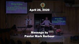 4-26-20 / Pastor Mark Barbour / New Covenant Fellowship