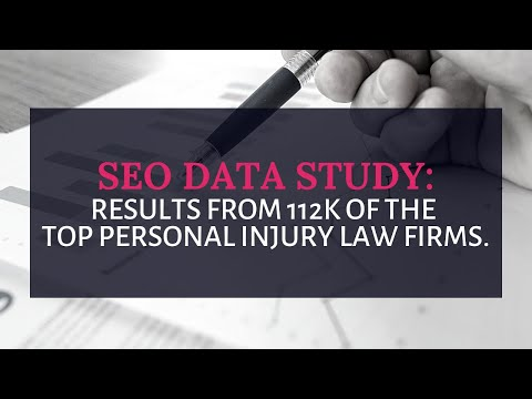 seo-data-study:-112k-personal-injury-law-firms