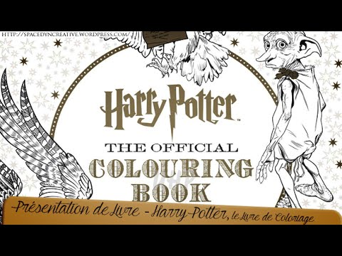 Coloriage Anti Stress Harry Potter.Presentation De Livre Harry Potter Le Livre De Coloriage