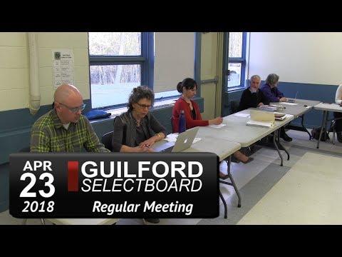 Guilford Selectboard Meeting 4/23/18