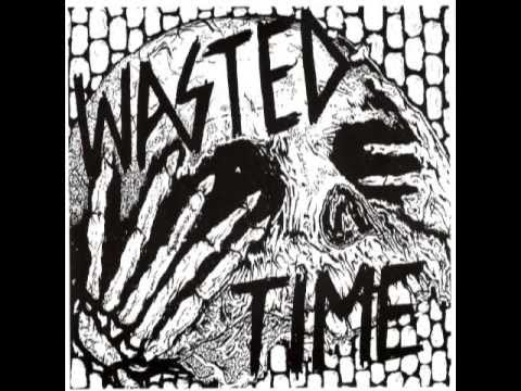 Wasted Time - Recordings 2005 - 2009