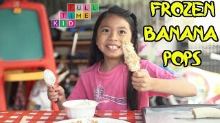 Frozen Banana Pops | Full-Time Kid | PBS Parents