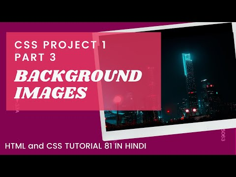 CSSP1 #3 CSS Background Image(HTML AND CSS TUTORIAL IN HINDI 81)