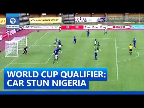 CAR Stun Nigeria In World Cup Qualifier | Sports Tonight
