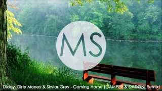 Diddy, Dirty Money & Skylar Grey - Coming Home (GAMPER & DADONI Remix)
