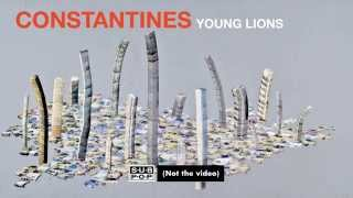 Constantines - Young Lions (not the video)