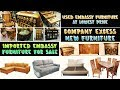 BUY LUXURIOUS EMBASSY FURNITURE | USED EMBASSY FURNITURE | SURPLUS FURNITURE | SECOND HAND FURNITURE