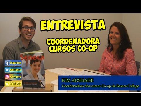 ENTREVISTA - KIM ADSHADE - COORDENADORA COOP SENECA COLLEGE