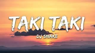 DJ Snake - Taki Taki (1 Hour Music Lyrics) ft. Selena Gomez, Ozuna, Cardi B
