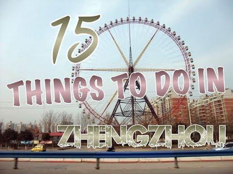 Top 22 Things To Do In Zhengzhou, China