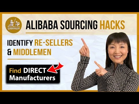 How To Find Direct Factory On Alibaba, Indentify Re-Sellers And Middleman, Find Direct Manufacturers