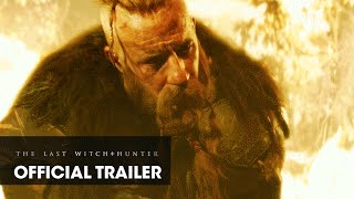 "The Last Witch Hunter (2015 Movie - Vin Diesel) Official Trailer – ""Awakening"""