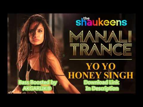 MANALI TRANCE - Yo Yo Honey Singh & Neha Kakkar |...