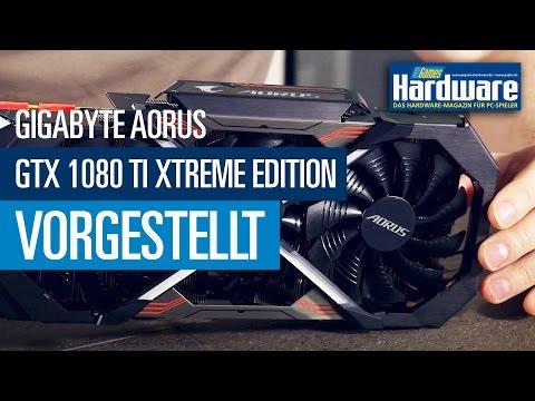 Gigabyte Aorus GTX 1080 Ti Xtreme Edition - Kühler, Platine, UHD-Leistung, Overclocking