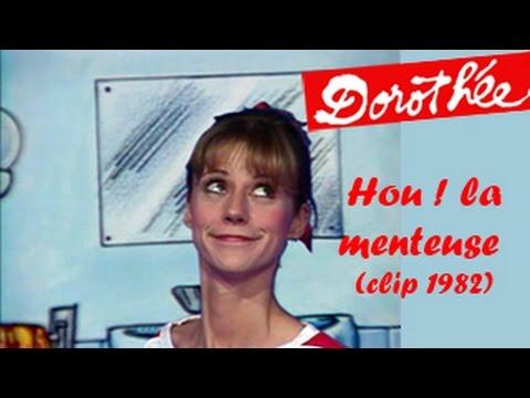 Dorothée Hou ! la menteuse - Clip 1982