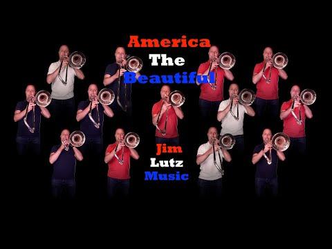 America The Beautiful - Trombones - Jim Lutz