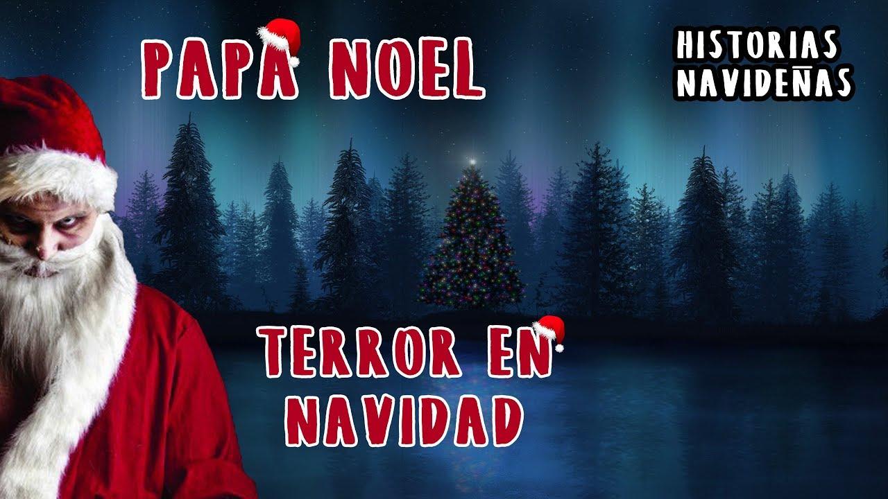 beautiful historias de terror navideas terror en navidad papa noel with navideas papa noel - Imagenes Navideas