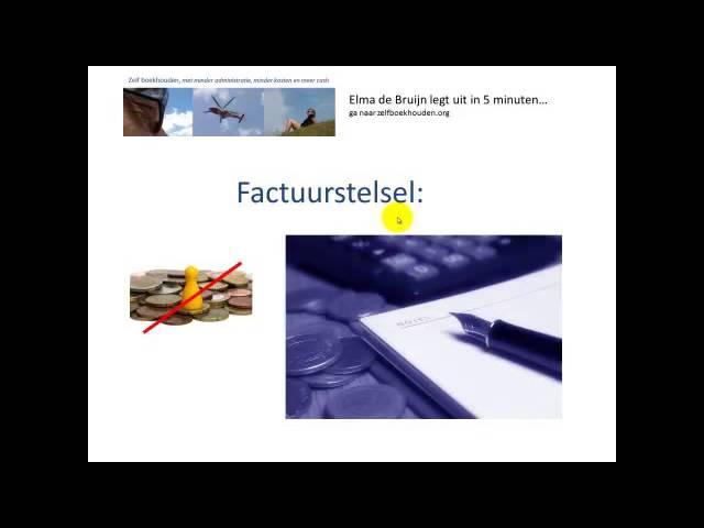 Basiskennis boekhouden Kasstelsel en factuurstelsel