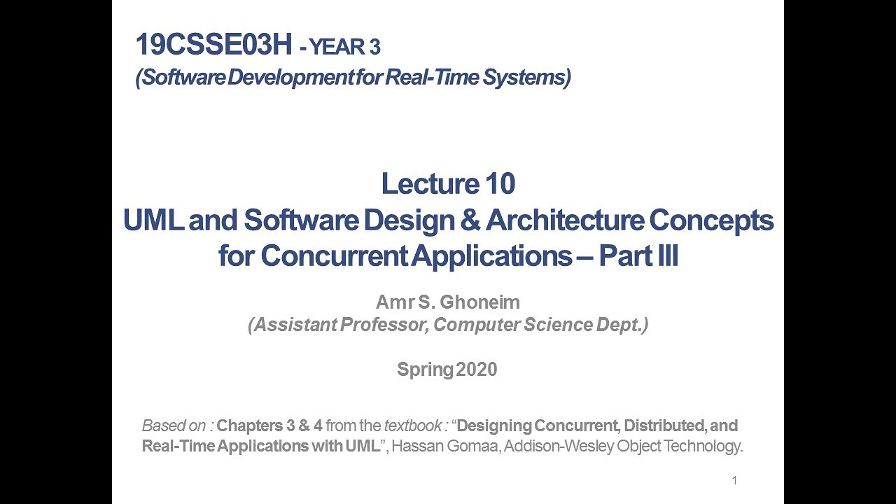 Lect 10 Uml And Software Design Architecture Concepts For Concurrent Apps Part Iii In Arabic Youtube