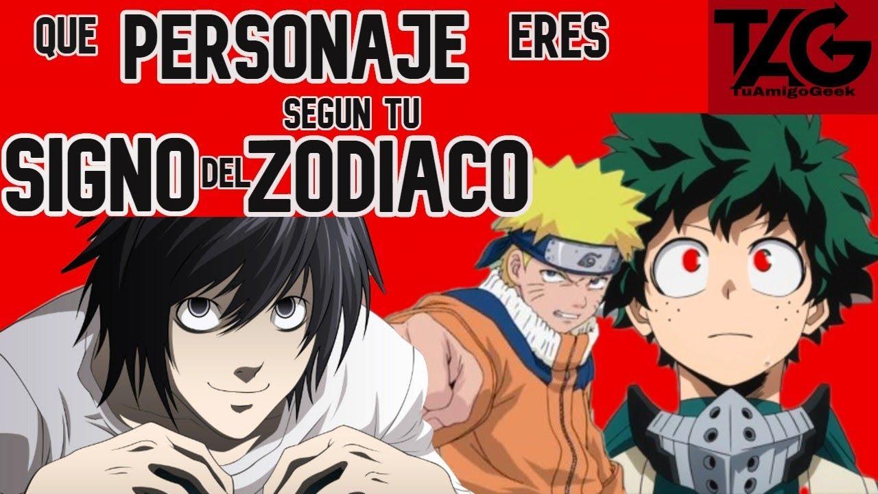 Que Personaje Anime Eres Segun Tu Signo Zodiacal Youtube