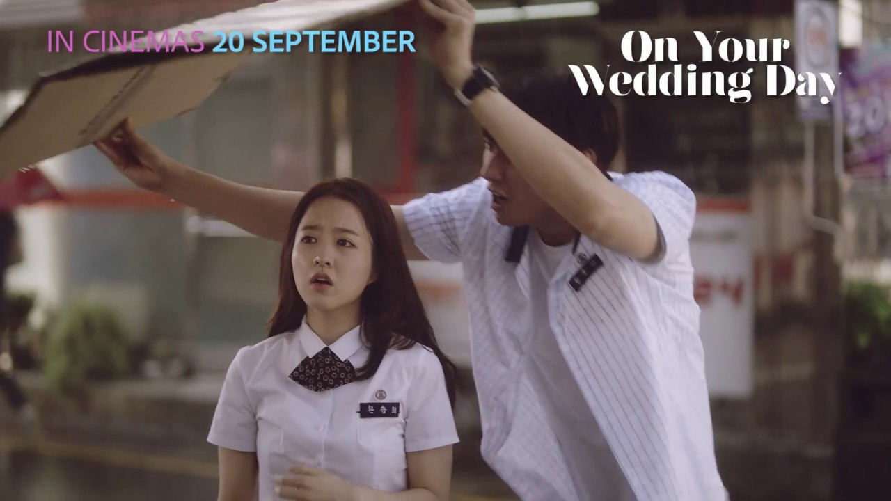 On Your Wedding Day Official Trailer - In Cinemas 9 September 918