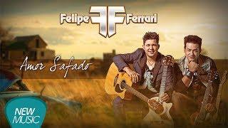 Baixar Felipe e Ferrari - Amor Safado