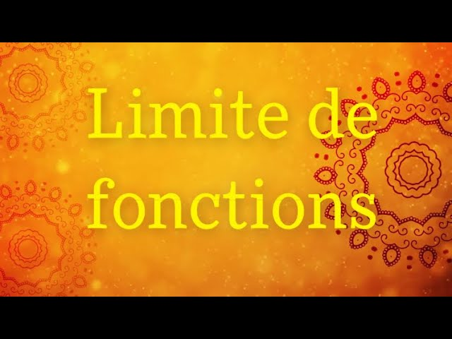 Limite de fonctions - Exercices Maths corrigés