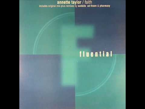 Annette Taylor  -  Faith (Original M&M Mix)