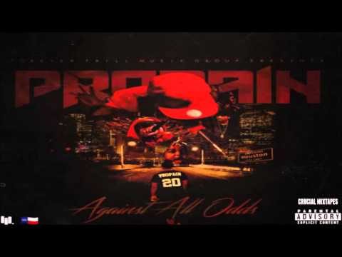 Propain  Forever Trill Against All Odds 2015 + DOWNLOAD