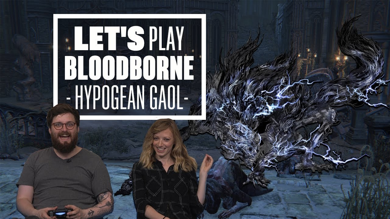 Let's Play Bloodborne Episode 5 - YOU KNOW WHERE YOU ARE WITH A PEBBLE