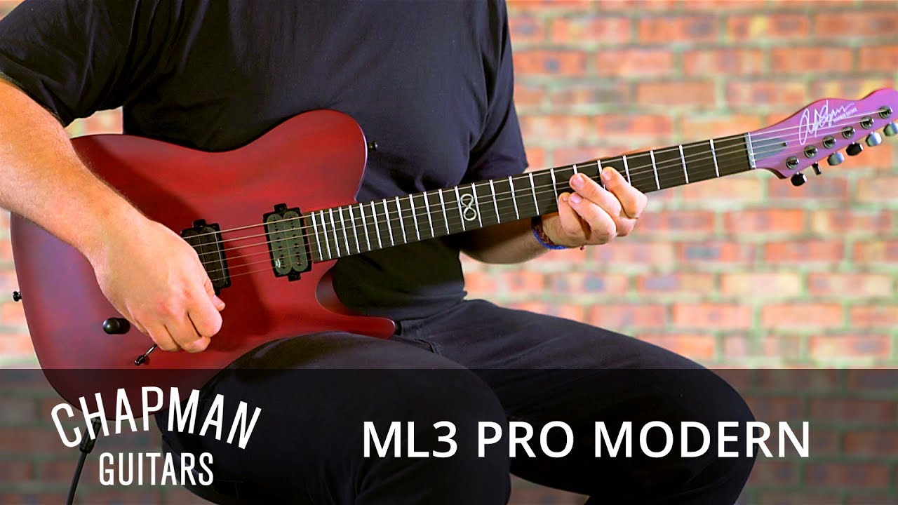 chapman guitars ml3 pro modern youtube. Black Bedroom Furniture Sets. Home Design Ideas