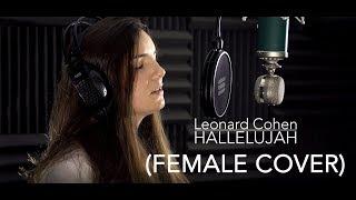 Leonard Cohen - Hallelujah (Female Cover)