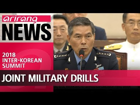 Whether to hold joint military drills on day of historic inter-Korean summit is to be decided later