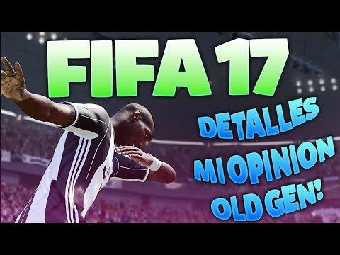 FIFA 17 OLD GEN PS3 DETALLES Y MI OPINION!