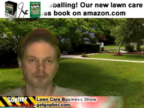 The fear of getting too many lawn care customers - GopherHaul 41 Lawn care Business Software Show.