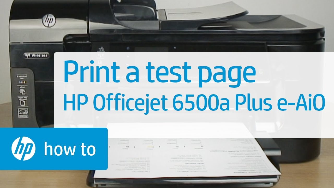 Printing A Test Page Hp Officejet 6500a Plus E All In