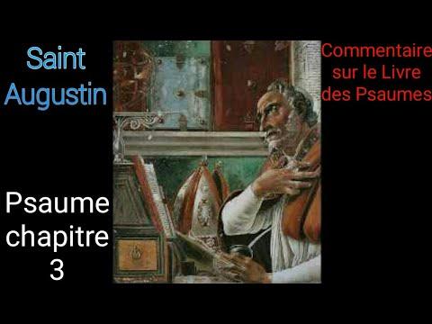 Psaume 3, commentaire de St Augustin