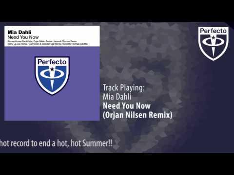 Mia Dahli - Need You Now (Orjan Nilsen Remix)